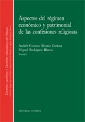 ASPECTOS DEL REGIMEN ECONOMICO Y PATRIMONIAL DE LAS CONFESIONES - 1ª