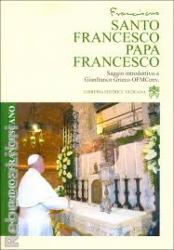 SANTO FRANCESCO PAPA FRANCESCO