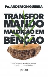 TRANSFORMANDO MALDIÇÃO EM BÊNÇÃO