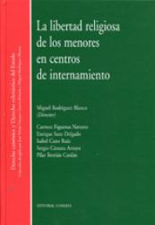 LIBERTAD RELIGIOSA DE LOS MENORES EN CENTROS DE INTERNAMIENTO, LA - 1ª