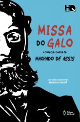 MISSA DO GALO E OUTROS CONTOS DE MACHADO DE ASSIS