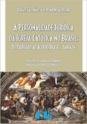 PERSONALIDADE JURÍDICA DA IGREJA CATÓLICA NO BRASIL
