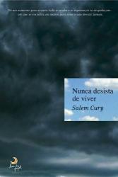 NUNCA DESISTA DE VIVER