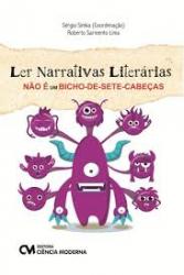 LER NARRATIVAS LITERÁRIAS NÃO É UM BICHO DE SETE CABEÇAS