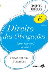 DIREITO DAS OBRIGAÇÕES - VOLUME 6 TOMO I - PARTE ESPECIAL - CONTRATOS
