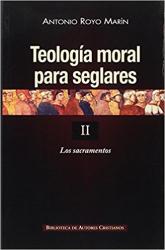 TEOLOGIA MORAL PARA SEGLARES II