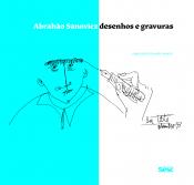 Abrahão Sanovicz - Desenhos e Gravuras