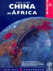 CHINA NA AFRICA - AUDIOLIVRO - COL. AFRICAN ARGUMENTS - 1