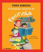 O FANTASTICO MIST DE FEIURINHA ED3