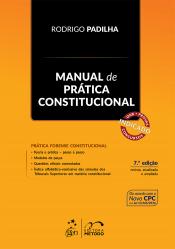 MANUAL DE PRÁTICA CONSTITUCIONAL