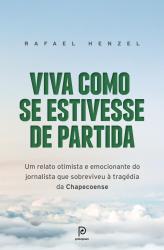 VIVA COMO SE ESTIVESSE DE PARTIDA