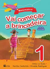 VAI COMEÇAR A BRINCADEIRA - MATEMÁTICA 1