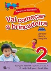VAI COMEÇAR A BRINCADEIRA - NATUREZA E SOCIEDADE 2