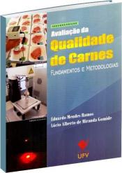 AVALIAÇÃO DA QUALIDADE DE CARNES - FUNDAMENTOS E METODOLOGIAS