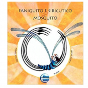 FANIQUITO E SIRICUTICO NO MOSQUITO - 2ª