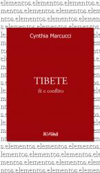TIBETE - FÉ E CONFLITO