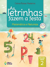 LETRINHAS FAZEM A FESTA, AS - MATEMÁTICA E NATUREZA 2