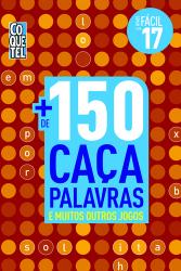 MAIS DE 150 CAÇA PALAVRAS E MUITOS OUTROS JOGOS - NÍVEL FÁCIL - LIVRO 9