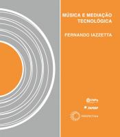 MUSICA E MEDIACAO TECNOLOGICA - 1