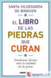 LIBRO DE LAS PIEDRAS QUE CURAN, EL - 1ª