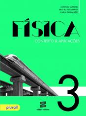 FÍSICA  CONTEXTO E APLICAÇÕES - 3 ANO