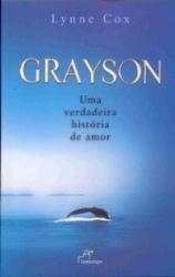 GRAYSON - UMA VERDADEIRA HISTORIA DE AMOR
