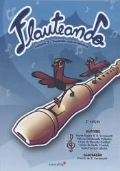 FLAUTEANDO - VOLUME 2 - TOCANDO COM OS MESTRES