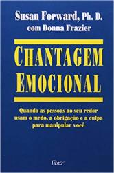 CHANTAGEM EMOCIONAL - 1
