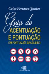 GUIA DE ACENTUAÇÃO E PONTUAÇÃO EM PORTUGUÊS BRASILEIROGUIA DE ACENTUAÇÃO E PONTUAÇÃO EM PORTUGUÊS BRASILEIRO