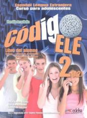CODIGO ELE 2 - LIBRO DEL ALUMNO + LIBRO DE EJERCICIOS - VERSION BRASIL