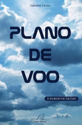 PLANO DE VOO - O SEGREDO DO SUCESSO
