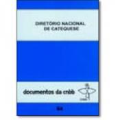 CATEQUESE EVANGELIZADORA -  COL. CATEQUESE A LUZ DO DIRETORIO NACIONAL DA CATEQUESE 7