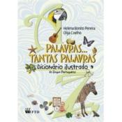 PALAVRAS, TANTAS PALAVRAS - DICIONARIO ILUSTRADO DE LINGUA PORTUGUESA - 1