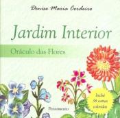 JARDIM INTERIOR - ORACULO DAS FLORES - COM 38 CARTAS COLORIDAS - 3ª