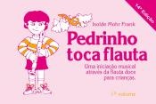 PEDRINHO TOCA FLAUTA - VOL. 1 - 14ª