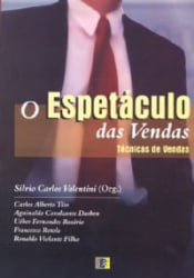 ESPETACULO DAS VENDAS, O - TECNICAS DE VENDAS