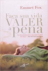FACA SUA VIDA VALER A PENA - EDICAO DE BOLSO - 1ª