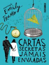 CARTAS SECRETAS JAMAIS ENVIADAS