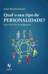 QUAL O SEU TIPO DE PERSONALIDADE? - GUIA FÁCIL DO ENEAGRAMA