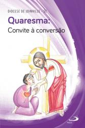 QUARESMA - CONVITE À CONVERSÃO