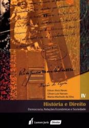 HISTÓRIA E DIREITO - DEMOCRACIA RELAÇÕES ECONÔMICAS E SOCIEDADE