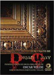 RETRATO DE DORIAN GRAY, O - EDIÇÃO BILÍNGUE COMENTADA