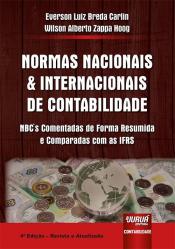 NORMAS NACIONAIS E INTERNACIONAIS DE CONTABILIDADE -  NBCS COMENTADAS DE FORMA RESUMIDA E COMPARADAS COM AS IFRS