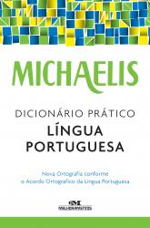 MICHAELIS - DICIONÁRIO PRÁTICO - LÍNGUA PORTUGUESA