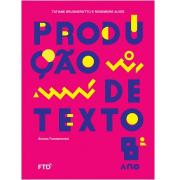 PRODUÇÃO DE TEXTOS - 8º ANO