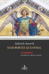 MAIS FORTES QUE O MAL