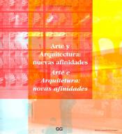 ARTE Y ARQUITECTURA NUEVAS AFINIDADES