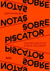 NOTAS SOBRE PISCATOR - TEATRO POLÍTICO E ARTE INCLUSIVA