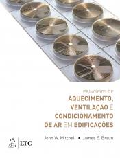PRINCÍPIOS DE AQUECIMENTO VENTILAÇÃO E CONDICIONAMENTO DE AR EM EDIFICAÇÕES