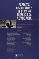 ASPECTOS DICIPLINARES DE ÉTICA NO EXERCÍCIO DA ADVOCACIA